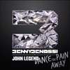 Dance the Pain Away (feat. John Legend) - Single