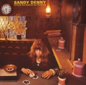 Sandy Denny - Crazy Lady Blues
