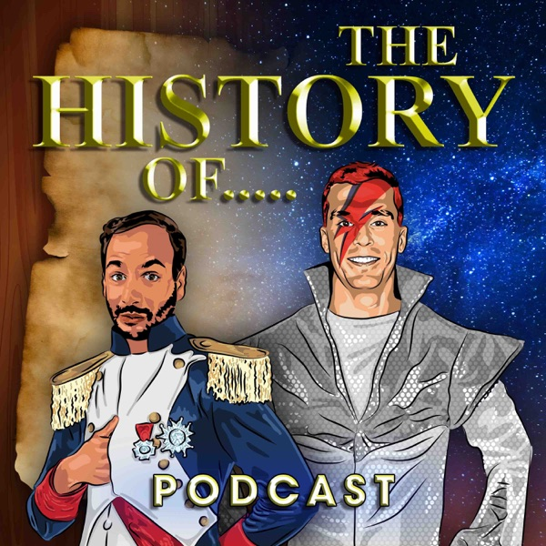 The History Of... Podcast
