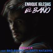 EL BAÑO (Remix) (feat. Bad Bunny & Natti Natasha)