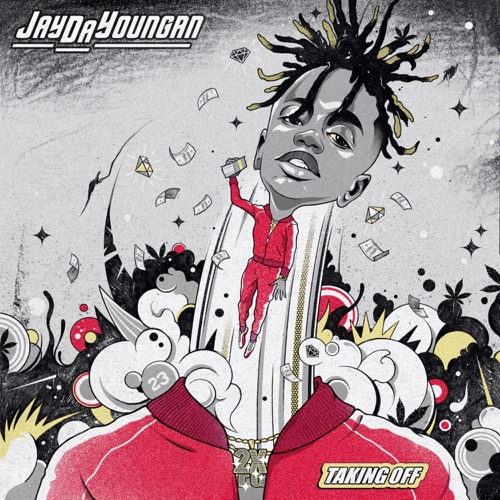 Jaydayoungan - Taking Off