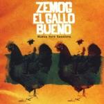 Zemog El Gallo Bueno & Abraham Gomez-Delgado - Gordo Rojo