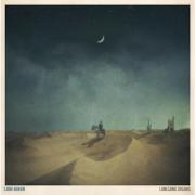 Lonesome Dreams (Bonus Track Version) - Lord Huron - Lord Huron