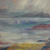 The Final Trawl - EP