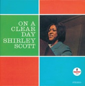 Shirley Scott - On A Clear Day You Can See Forever