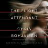 Chris Bohjalian - The Flight Attendant: A Novel (Unabridged)  artwork