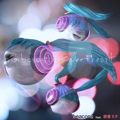 maboroshi sweetheart - Single - Beacons album