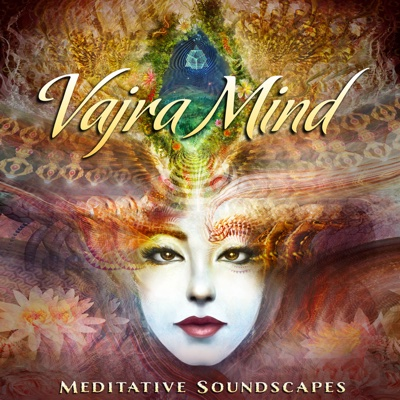 Vajra Mind: Meditative Soundscapes - Various Artists album