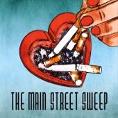 The Main Street Sweep - You Gotta Go
