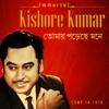 Immortal Kishore Kumar Tomay Porechhe Mone