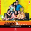 Jaane Tu... Ya Jaane Na (Original Motion Picture Soundtrack)