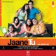 Jaane Tu Ya Jaane Na Original Motion Picture Soundtrack