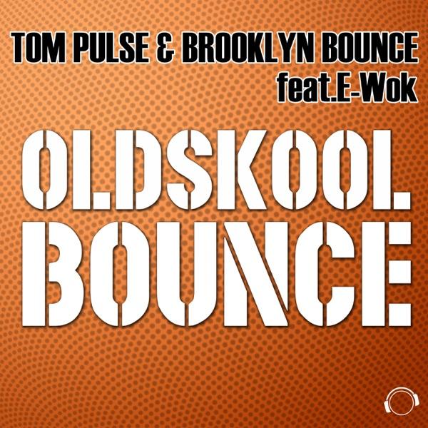 Oldskool Bounce (feat. E-Wok)