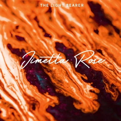 The Light Bearer - Jimetta Rose album