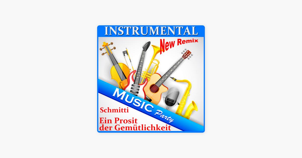 Instrumental Music Party (Ein Prosit der Gemütlichkeit) par Schmitti ...