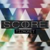 Score - Tizmoret