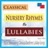 Classical Nursery Rhymes & Lullabies: Mind Stimulating Classical Bedtime Lullaby Songs - John Story