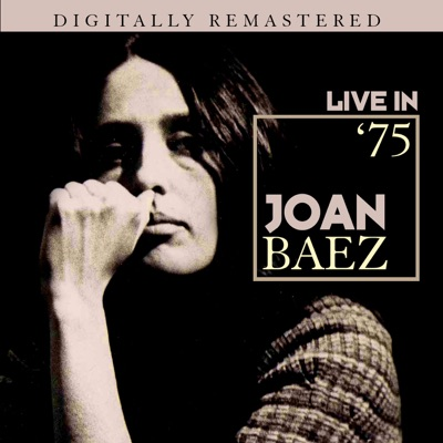 Live in '75 - Kezar Stadium, San Francisco, CA 23rd March 1975 - Joan Baez