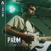Palm - Untitled (Audiotree Live Version)