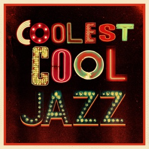 Coolest Cool jazz