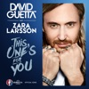 This One's for You (feat. Zara Larsson) [Official Song UEFA EURO 2016™] - Single ジャケット画像