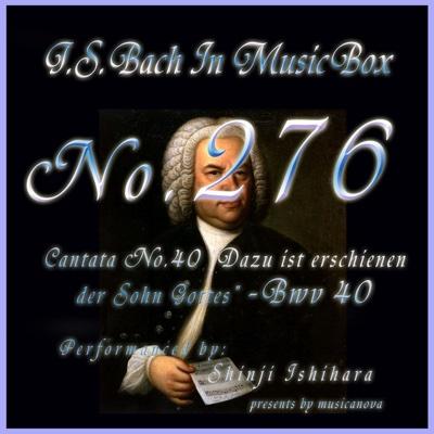 Cantata No. 40, ''Dazu ist erschienen der Sohn Gottes'' - BWV 40 - Shinji Ishihara album