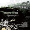 Talea Ensemble, James Baker, Susanna Mälkki & Ensemble InterContemporain - Cheung: Dystemporal  arte