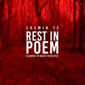 Cosmin 13 - Rest in Poem