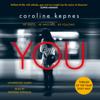 Caroline Kepnes - You (Unabridged) artwork