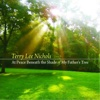 At Peace Beneath the Shade of My Father's Tree - Terry Lee Nichols