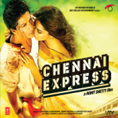 Chennai Express (Original Motion Picture Soundtrack)-Vishal-Shekhar