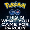 This is What You Came For (Pokemon Go Parody) - Single - Parody Empire