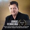 Jorge Ferreira - Passado que foste