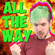 All the Way (I Believe in Steve) - Jacksepticeye & The Gregory Brothers