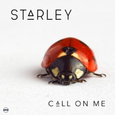 Call On Me by Starley