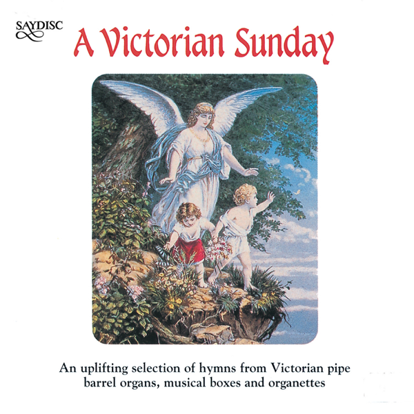 A Victorian Sunday by Victorian Mechanical Instruments