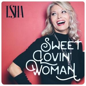 Tsha - Sweet Lovin' Woman