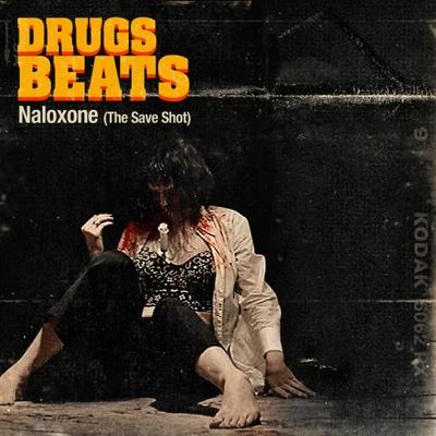 Naloxone (The Save Shot) - D.R.U.G.S. Beats album