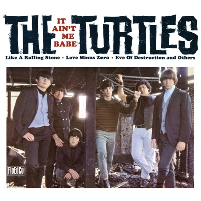 It Ain't Me Babe (Deluxe Version) - The Turtles