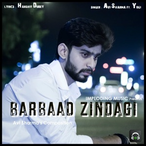 Barbaad Zindagi (feat. Yogi) - Single Mp3 Download