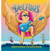 The Del Rios - Hot Doggin'