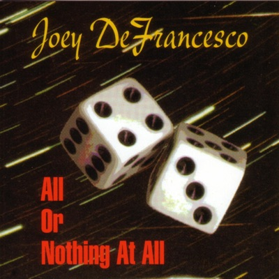 All or Nothing at All - Joey DeFrancesco
