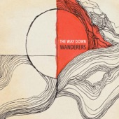The Way Down Wanderers - New Day Dawning