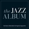 The Jazz Album - Various Artists