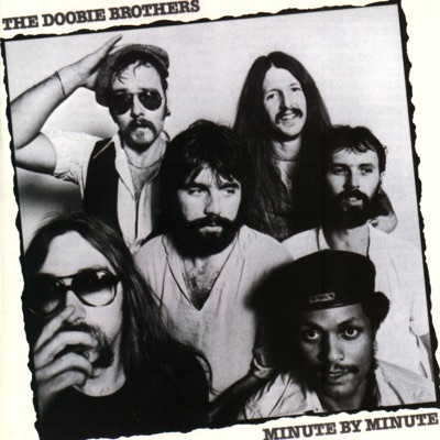 Minute By Minute (Remastered) - The Doobie Brothers