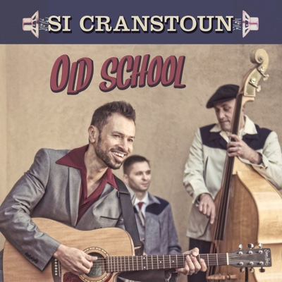 Old School - Si Cranstoun album