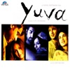 Yuva (Original Motion Picture Soundtrack) - EP