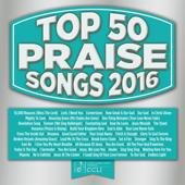 Top 50 Praise Songs 2016