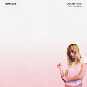 Call My Name (feat. Skylar Astin) - Single Mp3 Download