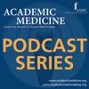 Academic Medicine Podcast